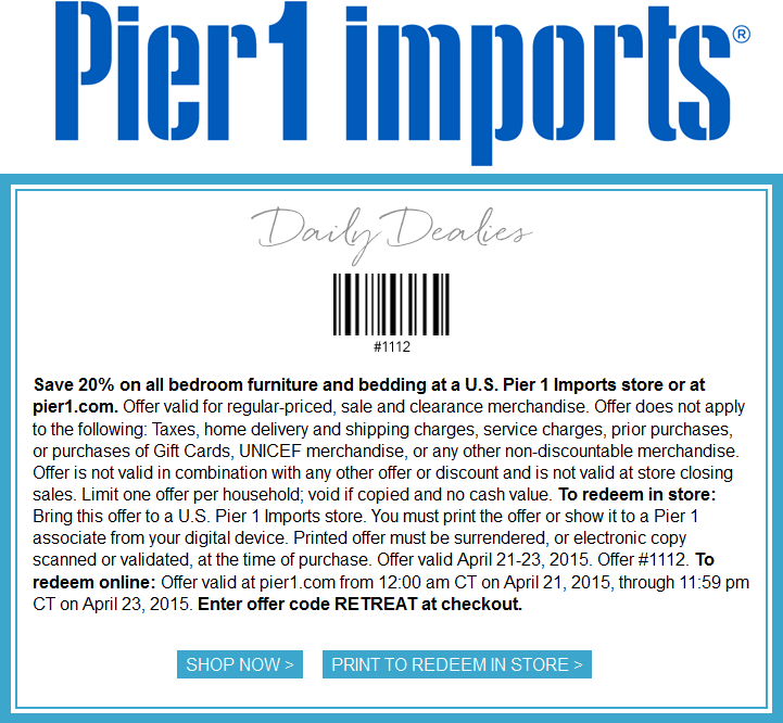 Pier 1 Coupon January 2018 20% off bedding and furniture at Pier 1 Imports, or online via promo code RETREAT