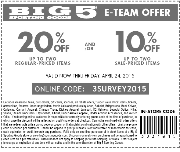 Big 5 Coupon June 2017 20% off a couple items at Big 5 Sporting Goods, or online via promo code 3SURVEY2015