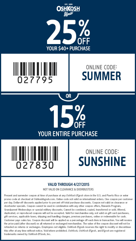 OshKosh Bgosh Coupon May 2017 15-25% off at OshKosh Bgosh, or online via promo code SUMMER
