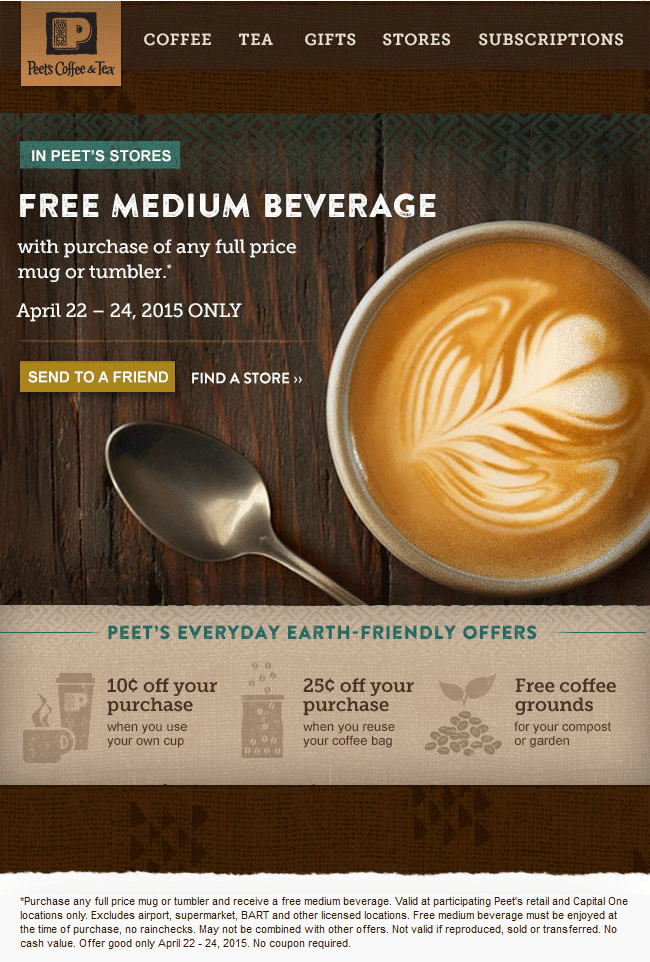 Peets Coffee & Tea Coupon January 2018 Medium beverage free with your mug or tumbler at Peets Coffee & Tea
