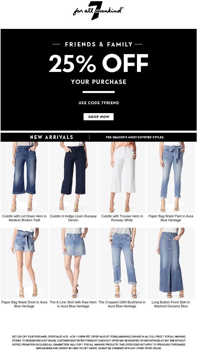 7 for all Mankind Coupon May 2017 25% off at 7 for all Mankind, or online via promo code 7FRIEND
