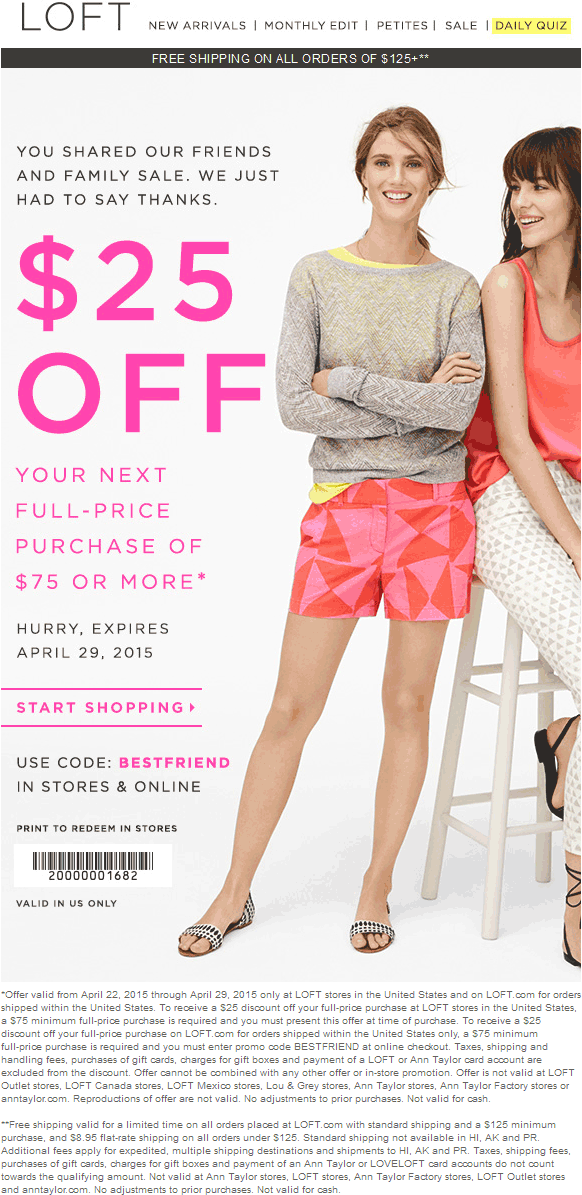 LOFT Coupon April 2019 $25 off $75 at LOFT, or online via promo code BESTFRIEND