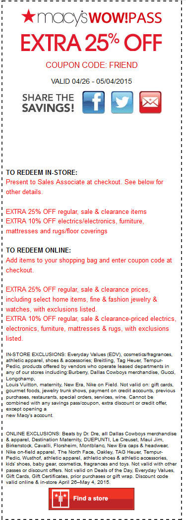 Macys Coupon February 2019 Extra 25% off at Macys, or online via promo code FRIEND