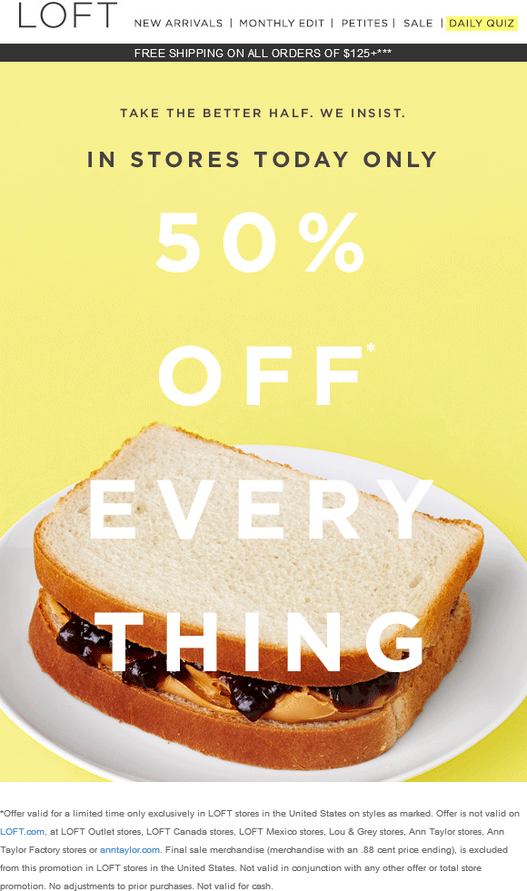 LOFT Coupon March 2018 Everything is 50% off today at LOFT