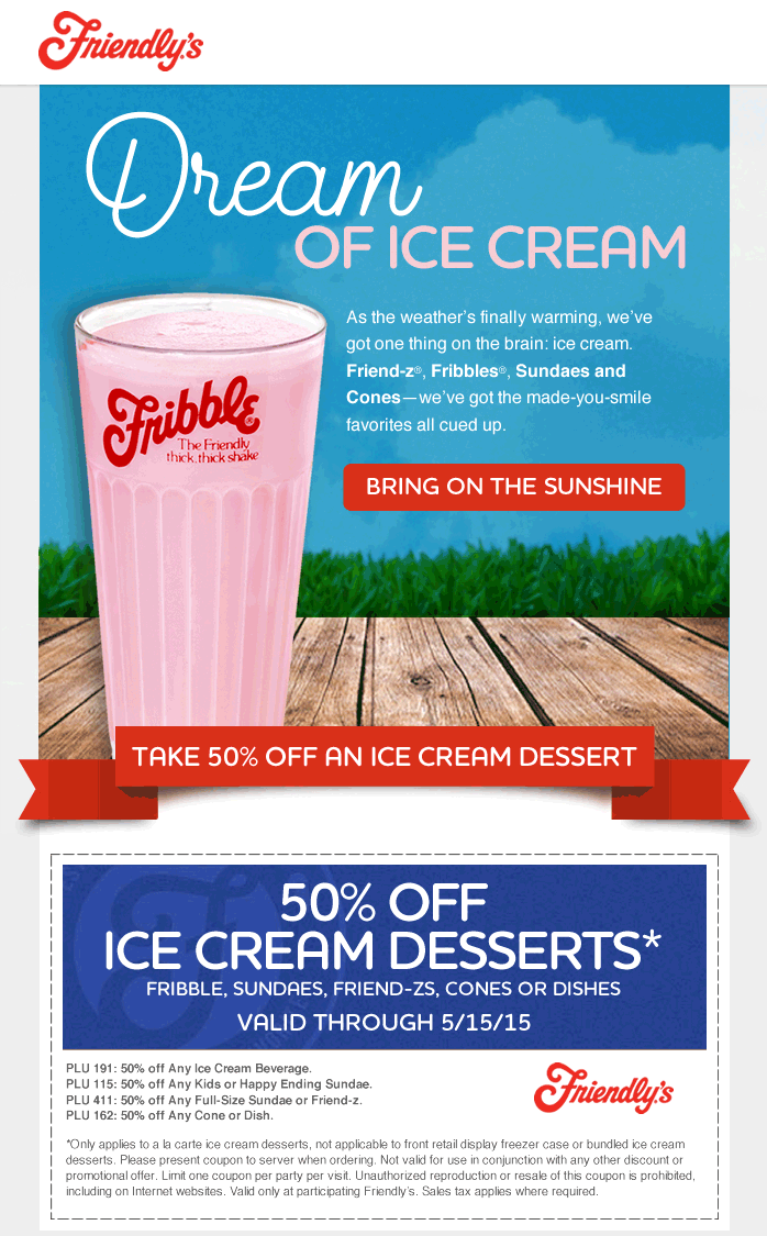 Friendlys Coupon March 2017 50% off ice cream at Friendlys restaurants