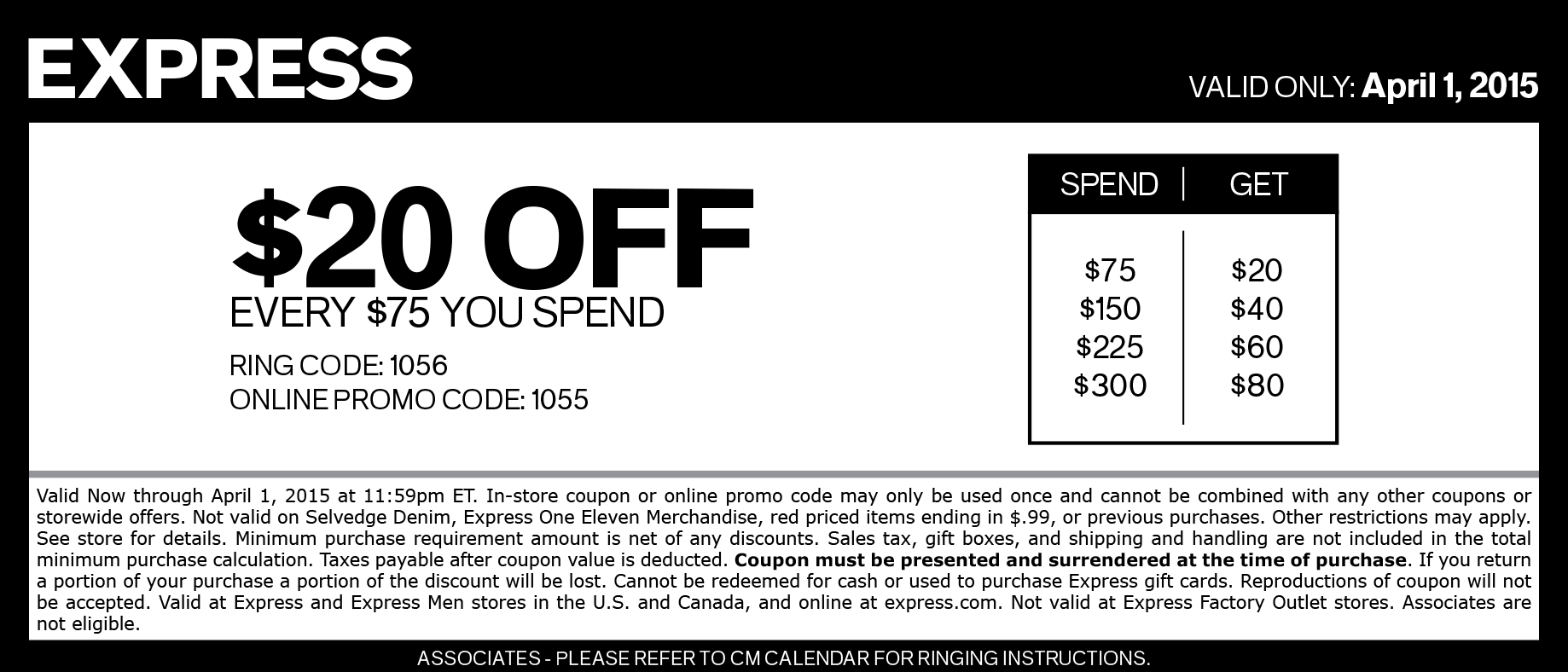 Express Coupon January 2018 $20 off every $75 today at Express, or online via promo code 1055