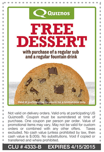 Quiznos Coupon January 2017 Free dessert with your meal at Quiznos