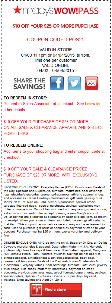 Macys Coupon June 2018 $10 off $25 til 1pm at Macys, or online via promo code LPOS25