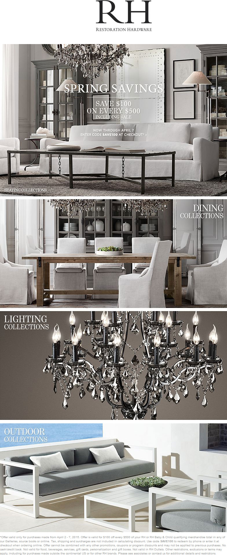 Restoration Hardware Coupon January 2017 $100 off every $500 at Restoration Hardware, or online via promo code SAVE100