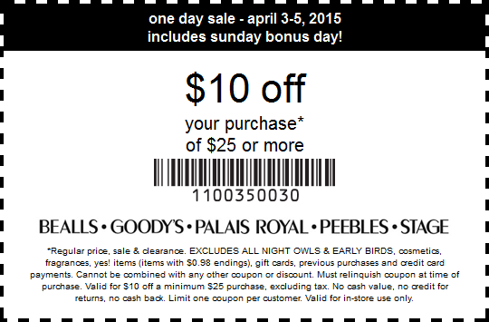 Bealls Coupon June 2017 $10 off $25 at Bealls, Goodys, Palais Royal, Peebles & Stage Stores