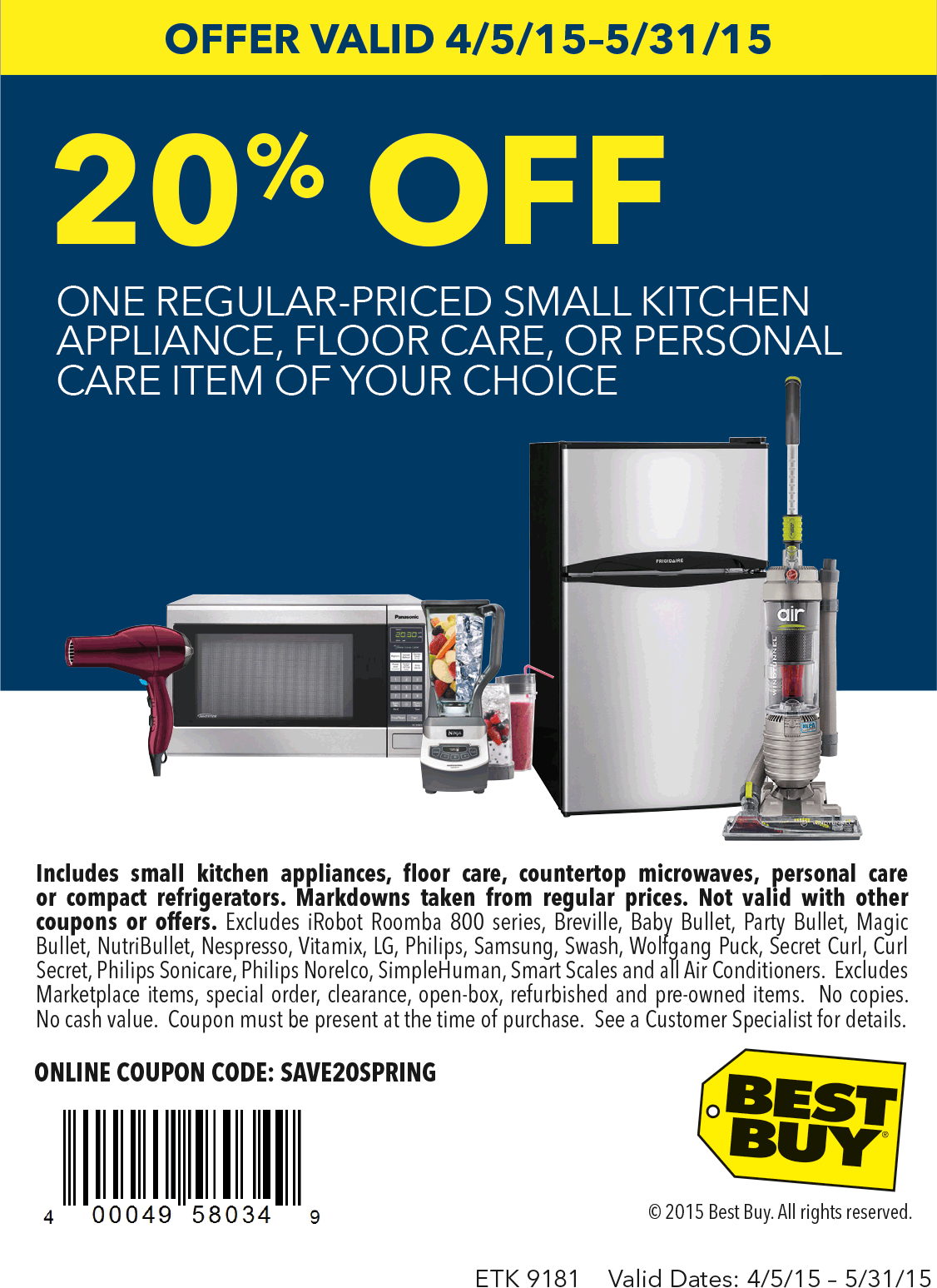 Best Buy Coupon December 2018 20% off a single appliance at Best Buy, or online via promo code SAVE20SPRING
