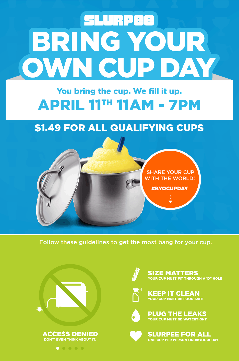 7-Eleven Coupon June 2018 Fill your own cup - any size - with slurpee for $1.49 Saturday at 7-Eleven