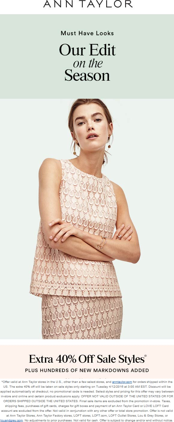 Ann Taylor Coupon May 2019 Extra 40% off sale items at Ann Taylor, ditto online