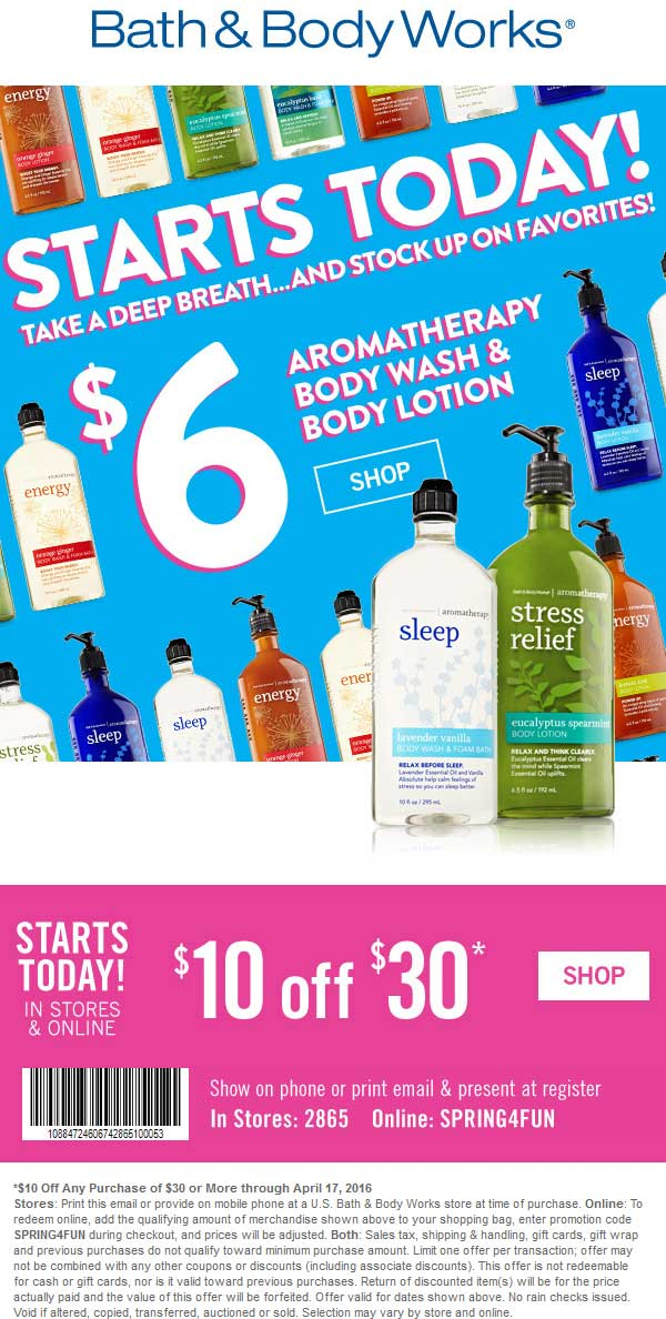 Bath & Body Works Coupon July 2018 $10 off $30 at Bath & Body Works, or online via promo code SPRING4FUN