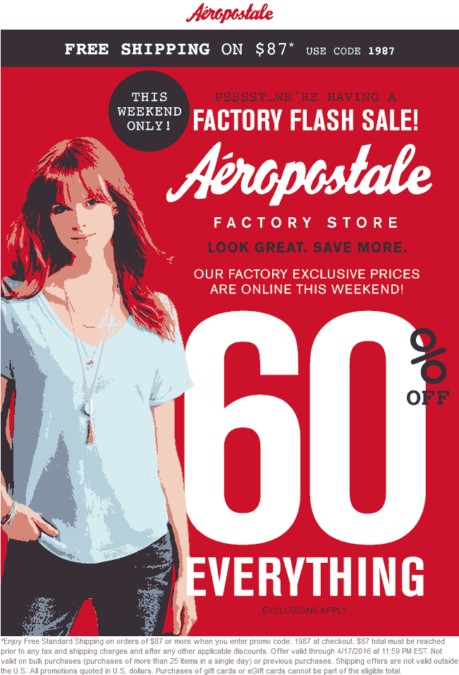 AeropostaleFactory.com Promo Coupon Everything is 60% off at Aeropostale Factory, ditto online