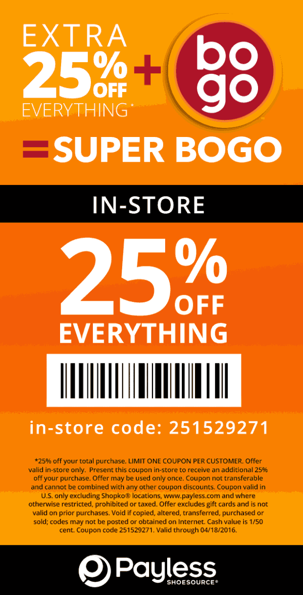Payless Shoesource Coupon March 2018 25% off everything at Payless Shoesource, or online via promo code 251529271