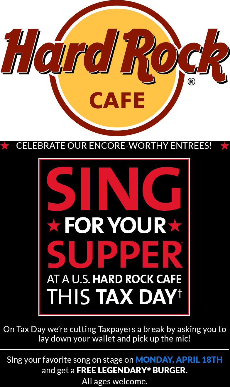 Hard Rock Cafe Coupon July 2017 Sing for a free burger today at Hard Rock Cafe