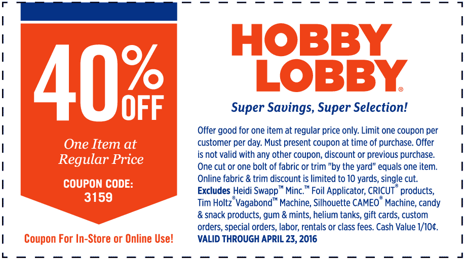 Hobby Lobby Coupon June 2018 40% off a single item at Hobby Lobby, or online via promo code 3159