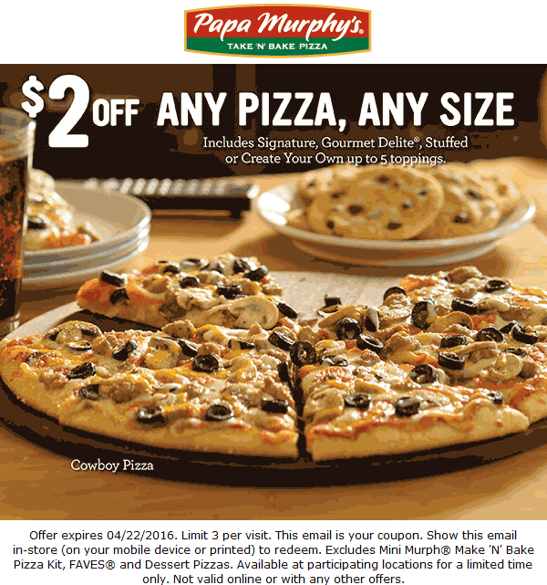 Papa Murphys Coupon October 2016 $2 off any pizza at Papa Murphys