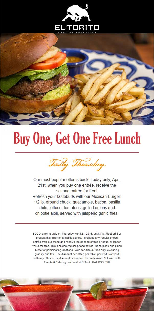 El Torito Coupon January 2017 Second lunch free today at El Torito