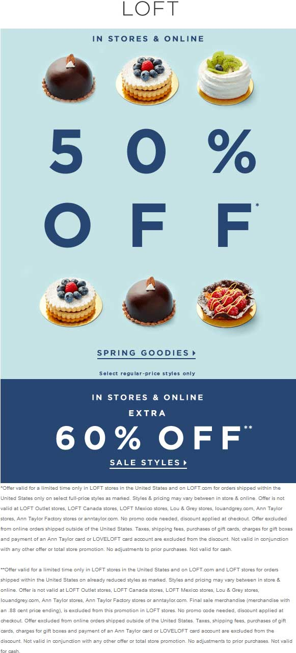 LOFT Coupon March 2017 Extra 60% off sale items & more at LOFT, ditto online