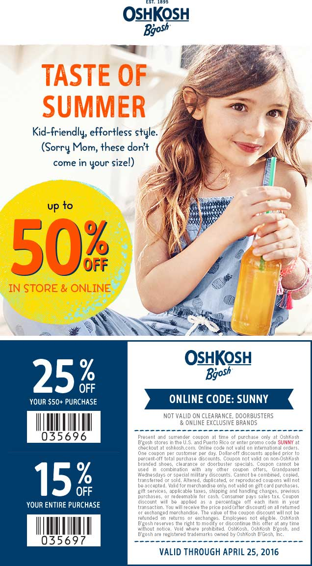 OshKosh Bgosh Coupon March 2017 15-25% off at OshKosh Bgosh, or online via promo code SUNNY