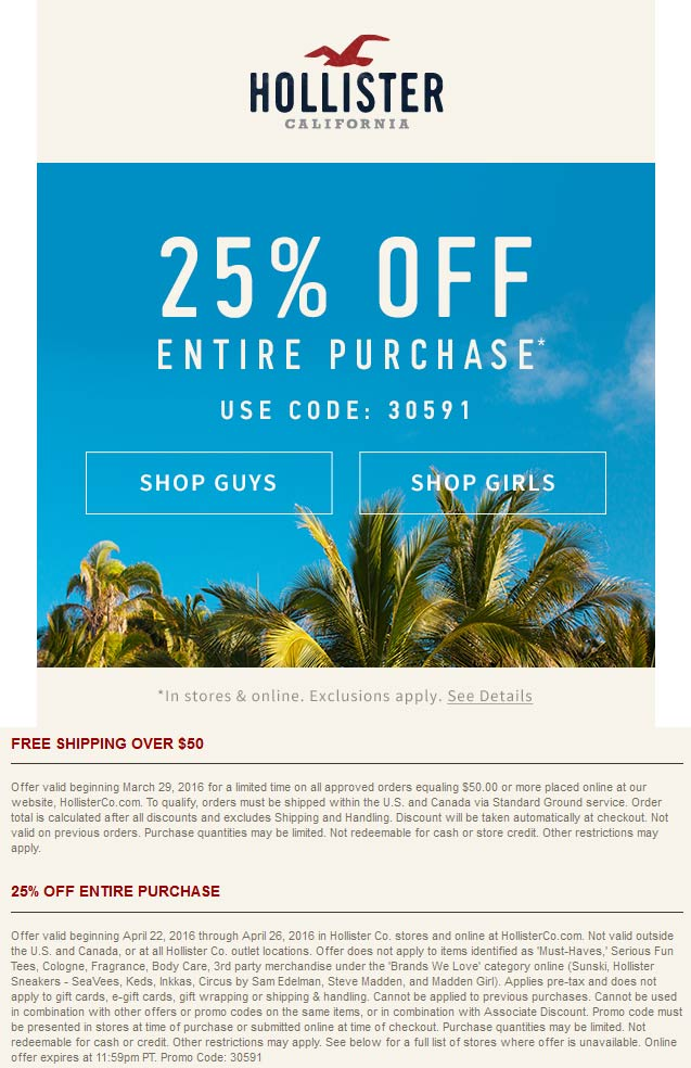 Hollister Coupon November 2017 25% off at Hollister, or online via promo code 30591