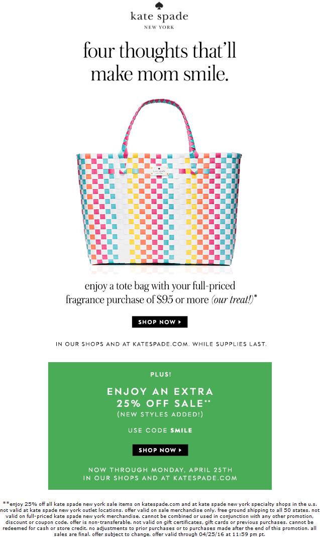 Kate Spade Coupon May 2018 25% off at Kate Spade, or online via promo code SMILE