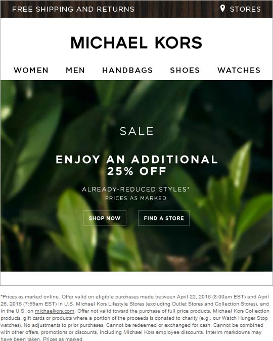 Michael Kors Coupon August 2017 Extra 25% off sale items at Michael Kors, ditto online