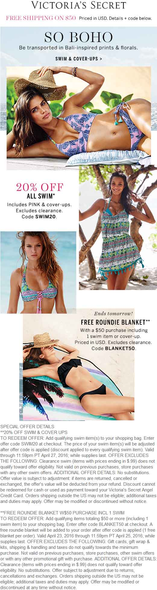 Victorias Secret Coupon October 2016 Free roundie blanket with $50 spent & 20% off swim today at Victorias Secret, or online via promo code BLANKET50