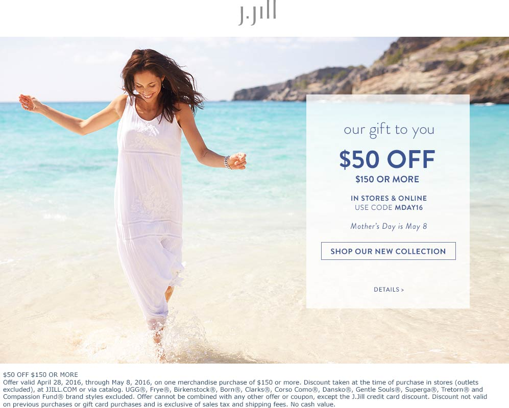 J.Jill Coupon November 2017 $50 off $150 at J.Jill, or online via promo code MDAY16