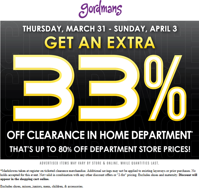 Gordmans Coupon March 2018 Extra 33% off home clearance at Gordmans, ditto online