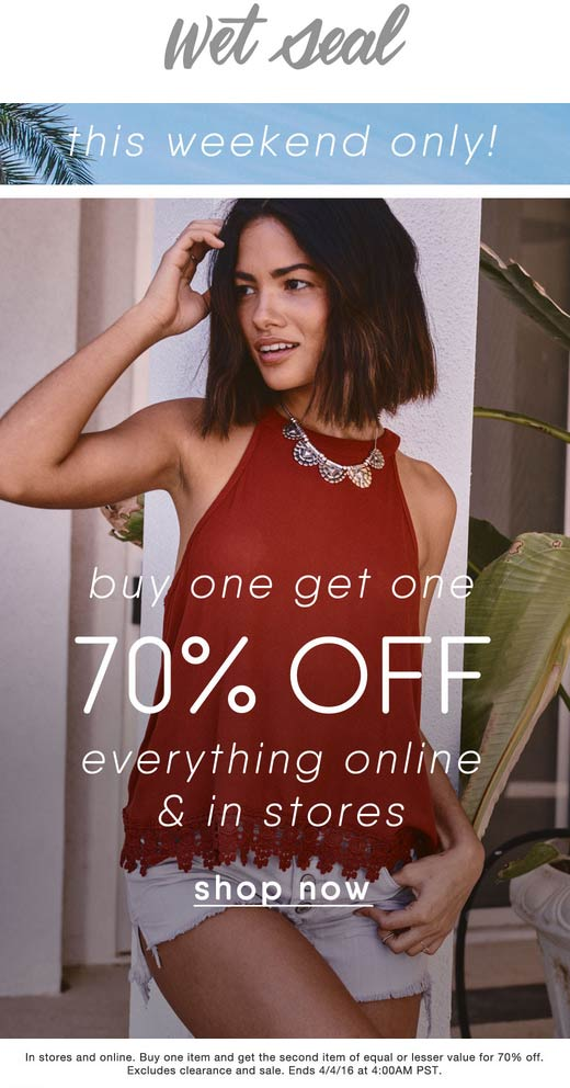 Wet Seal Coupon September 2017 Second item 70% off at Wet Seal, ditto online