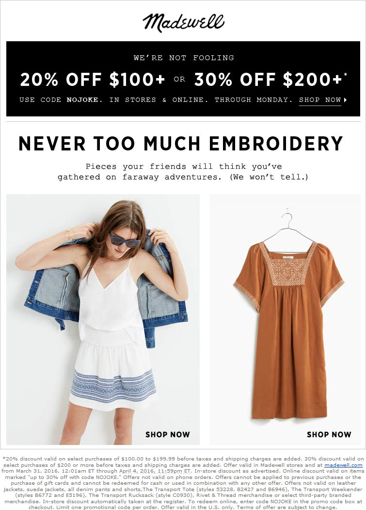 Madewell Coupon January 2018 20-30% off $100+ at Madewell, or online via promo code NOJOKE