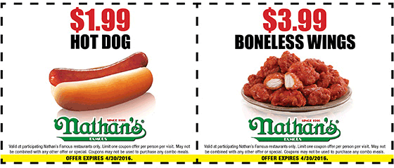Nathans Famous Coupon March 2018 $2 hot dogs & $4 boneless wings at Nathans Famous restaurants