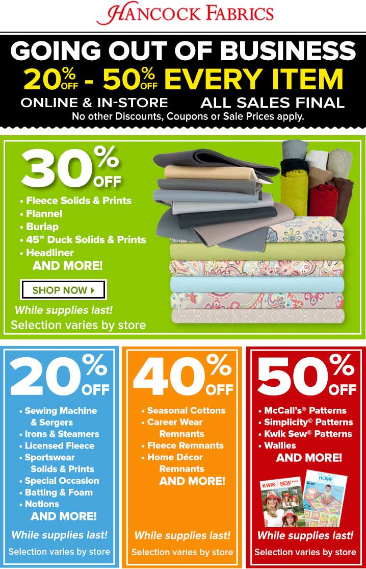 HancockFabrics.com Promo Coupon Going out of business 20-50% off everything at Hancock Fabrics, ditto online