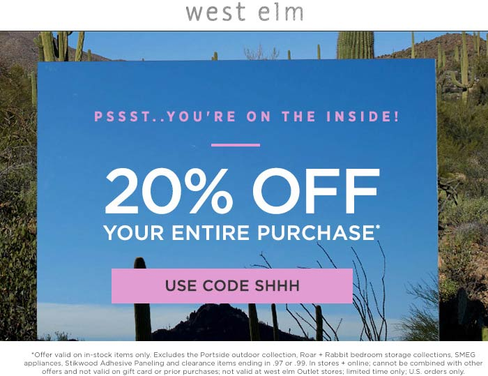 West Elm Coupon November 2017 20% off everything at West Elm, or online via promo code SHHH