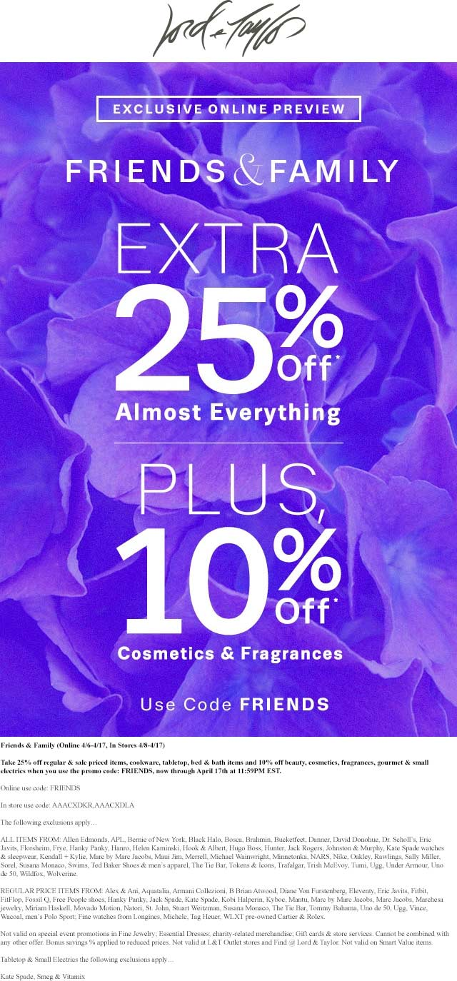 Lord & Taylor Coupon April 2017 25% off at Lord & Taylor, or online via promo code FRIENDS