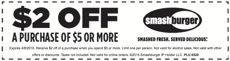 Smashburger Coupon January 2018 $2 off $5 at Smashburger restaurants