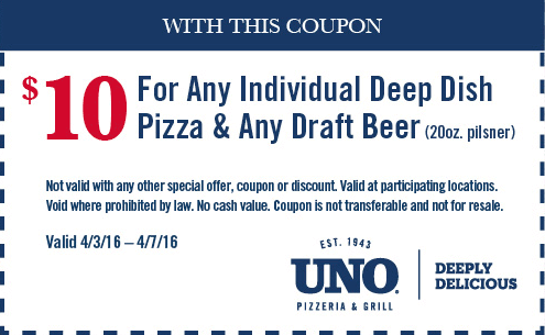 Uno Pizzeria Coupon December 2018 Deep dish pizza & 20oz beer = $10 at Uno Pizzeria