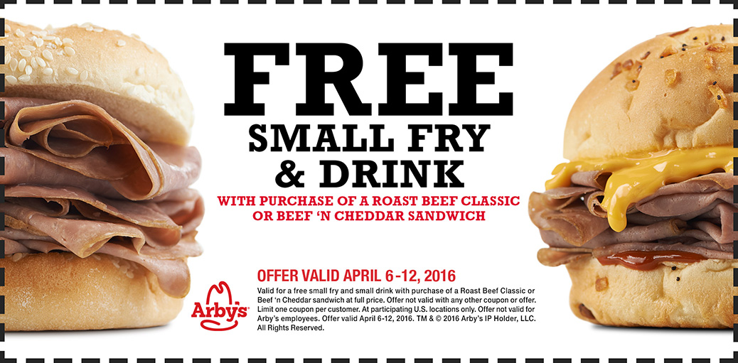 Arbys Coupon April 2017 Free fries & drink with your beef at Arbys