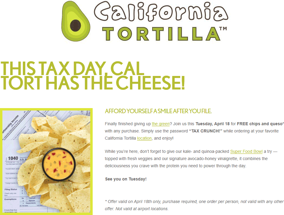 California Tortilla Coupon October 2018 Free chips & queso with your order Tuesday at California Tortilla restaurants