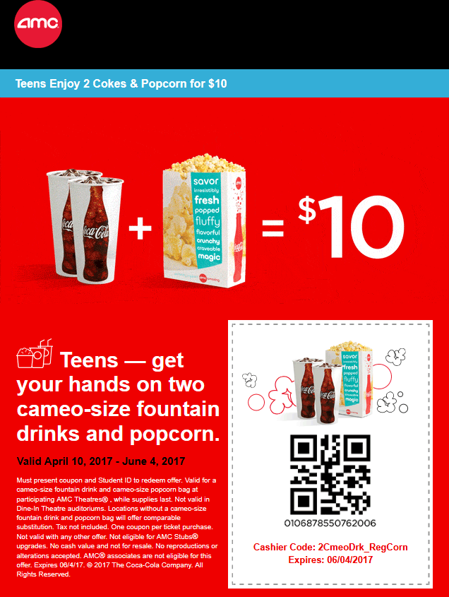 AMCTheatres.com Promo Coupon Teens enjoy 2 drinks & a popcorn for $10 at AMC Theatres