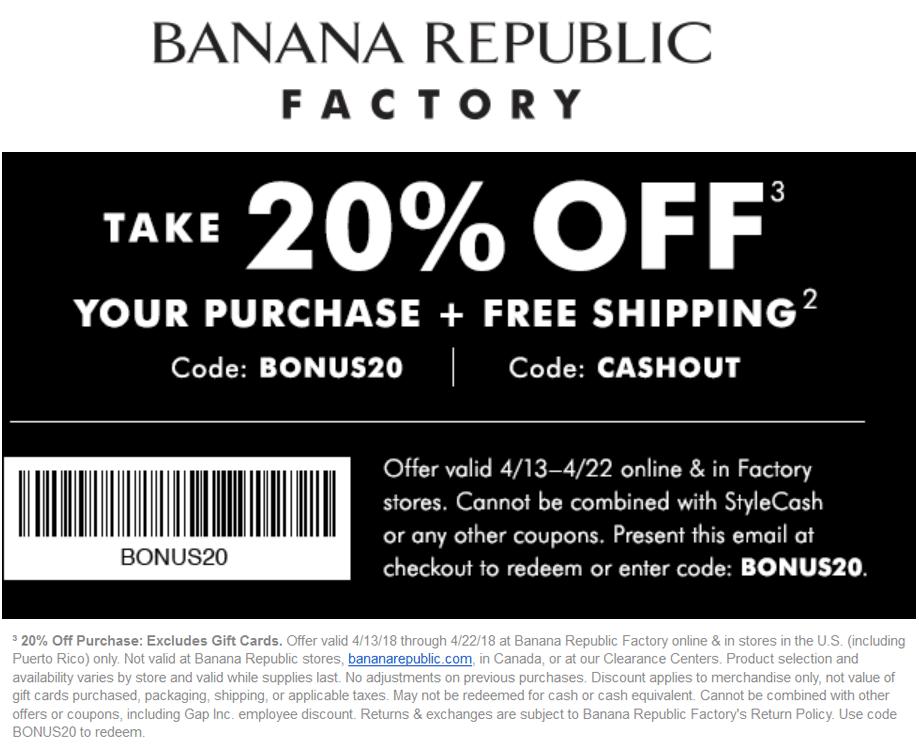 Banana Republic Factory Coupon October 2018 20% off at Banana Republic Factory, or online via promo code BONUS20