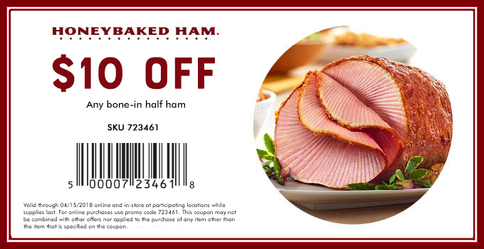 HoneyBaked Coupon October 2018 $10 off half ham today at HoneyBaked Ham restaurants