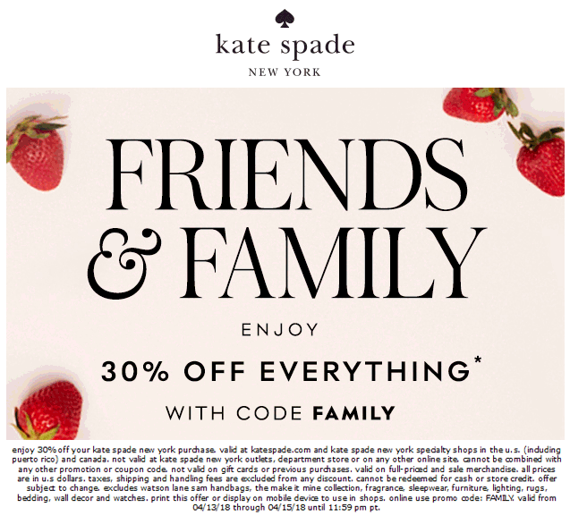 Kate Spade Coupon January 2019 30% off today at Kate Spade, or online via promo code FAMILY