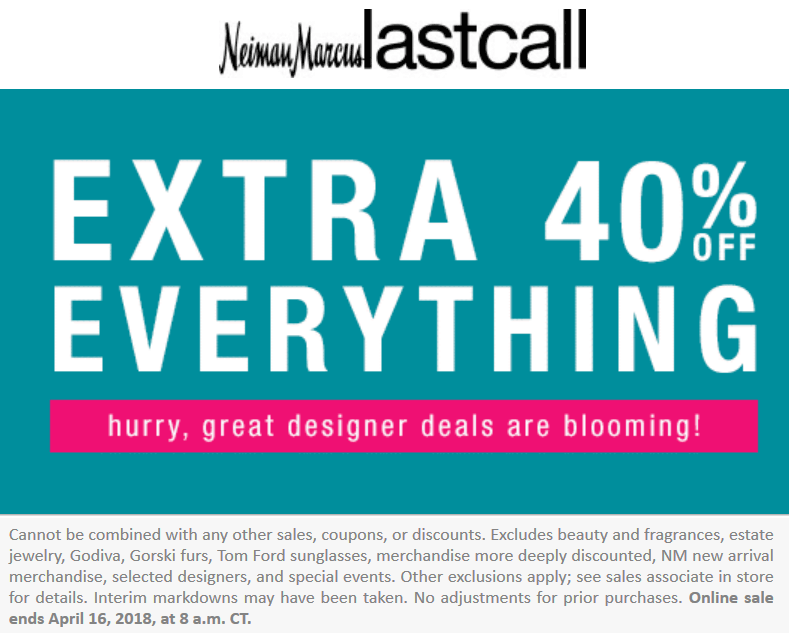 LastCall.com Promo Coupon Extra 40% off everything today at Neiman Marcus Last Call, ditto online