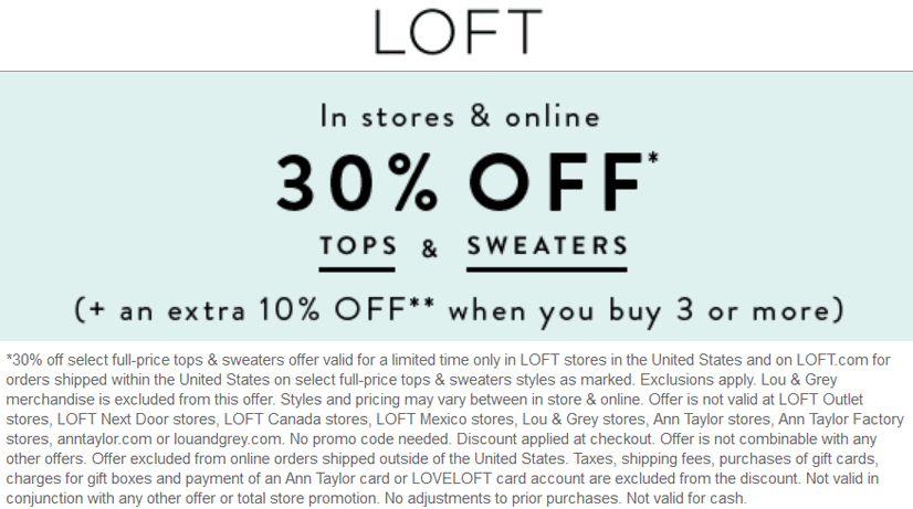 LOFT Coupon October 2018 30-40% off tops at LOFT, ditto online