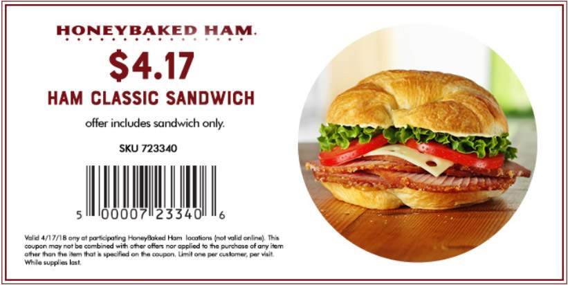 HoneyBaked Coupon October 2018 $4.17 ham sandwich today at HoneyBaked Ham
