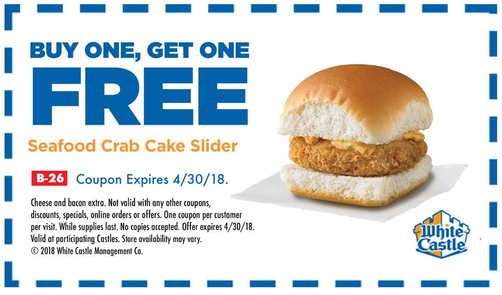 White Castle Coupon May 2018 Second crab cake slider free at White Castle restaurants
